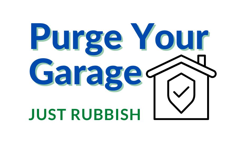 Purge Your Garage